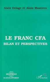 Le franc CFA ; bilan et perspectives - Intérieur - Format classique