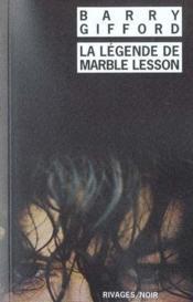 La Legende De Marble Lesson - Couverture - Format classique