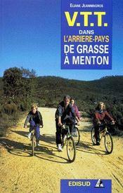 VTT dans l'arrière-pays de Grasse à Menton - Couverture - Format classique