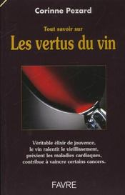 Tout Savoir Sur Les Vertus Du Vin - Intérieur - Format classique