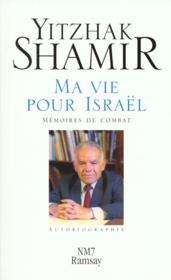 Ma vie pour israel, memoires de combat - Couverture - Format classique