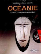 Oceanie, La Decouverte D'Un Paradis - Couverture - Format classique