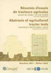 Resumés d'essais de tracteurs agricoles suivant les codes 1 et 2 de l'OCDE ; janvier 2001 à decembre 2002 - Couverture - Format classique