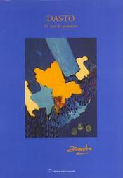 Dasto, 25 ans de peinture et de creation (sans coffret) - Intérieur - Format classique