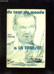 Du Tour Du Monde A La Transat. - Couverture - Format classique
