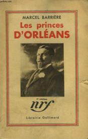 Les Princes D'Orleans. - Couverture - Format classique