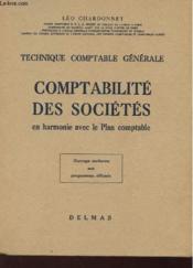 Comptabilite Des Societe En Harmonie Avec Le Plan Comptable - Technique Comptable Generale - Couverture - Format classique