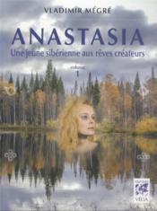 Anastasia T.1 ; Une Jeune Sibérienne Aux Rêves Créateurs - Couverture - Format classique
