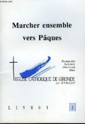 Livret 2 - Marcher Ensemble Vers Pâques - Couverture - Format classique