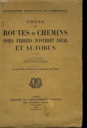 Cours De Routes Et Chemins Voies Ferrees D'Interet Local Et Autobus - Couverture - Format classique