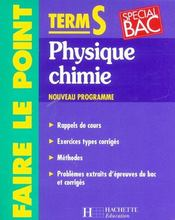 Vente livre :  Faire Le Point ; Physique Chimie ; Terminale S ; Edition 2002  - Collectif
