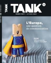Vente livre :  Revue Tank N.14 ; L'Europe, Une Question De Communication  - Collectif
