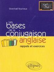 Les Bases De La Conjugaison Anglaise Rappels Et Exercices - Intérieur - Format classique