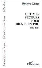 Ultimes secours pour Dien Bien Phu ; 1953-1954 - Couverture - Format classique