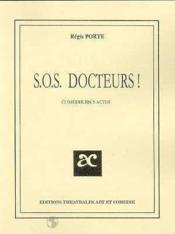 Sos docteur - Couverture - Format classique