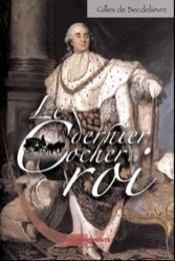 Dernier Cocher Du Roi (Le) - Intérieur - Format classique