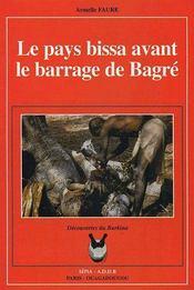 Les Pays Bissa Avant Le Barrage De Bagré - Couverture - Format classique