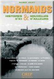 Normands ; histoires et nouvelles d'ici et d'ailleurs - Intérieur - Format classique