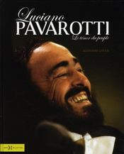 Luciano Pavarotti Le Tenor Du Peuple - Intérieur - Format classique