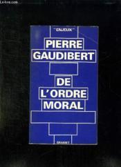 De L Ordre Moral. - Couverture - Format classique
