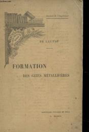 Formation Des Gites Metalliferes - Section De L'Ingenieur - Couverture - Format classique