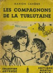 Les Compagnons De La Turlutaine - Couverture - Format classique
