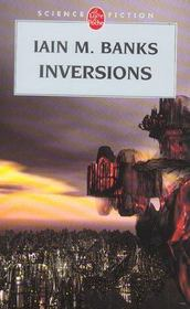 Inversions (cycle de la culture, tome 5)  - Iain M. Banks