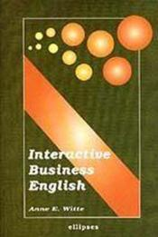 Vente livre :  Interactive Business English  - Witte