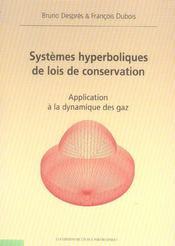Systemes Hyperboliques De Lois De Conservation Application A La Dynamique Des Gaz - Intérieur - Format classique