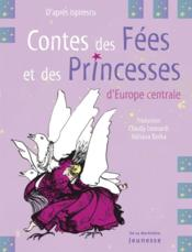 Contes des fées et des princesses d'europe centrale - Couverture - Format classique