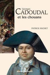Georges cadoudal et les chouans - Intérieur - Format classique