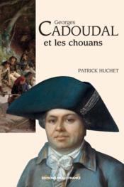 Georges cadoudal et les chouans - Couverture - Format classique
