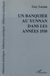 Un Banquier Au Yunnan Dans Les Annees 1930 - Intérieur - Format classique