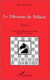 Le Dilemme De Pelikan - Intérieur - Format classique