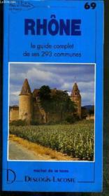 Rhône ; le guide complet de ses 293 communes - Couverture - Format classique