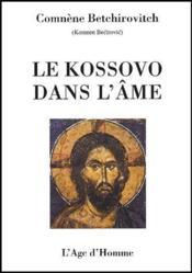 Le kossovo dans l'âme - Couverture - Format classique
