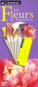 Les Fleurs De Bouquets - Intérieur - Format classique