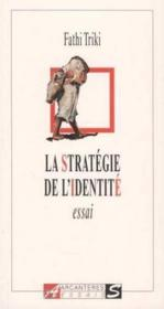 La Stratégie De L'Identité - Couverture - Format classique