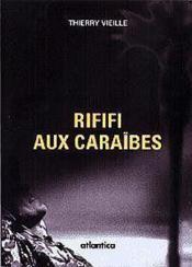 Rififi aux caraibes - Couverture - Format classique