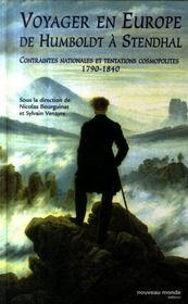 Voyager en Europe, de Humboldt à Stendhal - Intérieur - Format classique