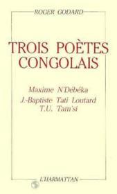 Trois Poetes Congolais Maxime N'Debeka ... - Couverture - Format classique