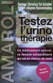 Testez l'urinothérapie ; amaroli - Couverture - Format classique