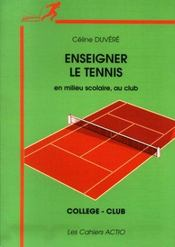 Enseigner le tennis - Intérieur - Format classique