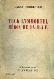 Tuck L'Immortel Heros De La R.A.F. Collection : L'Aventure Vecue. - Couverture - Format classique