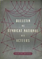 Bulletin Du Syndicat Nationale Des Acteurs - Union Des Artistes - N°4 - Couverture - Format classique