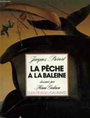 La Peche A La Baleine - Couverture - Format classique