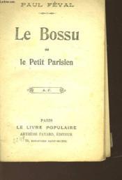 Le Bossu - Ou - Le Petit Parisien - Couverture - Format classique
