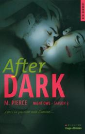 Vente  After dark ; night owl saison 3  - M. Pierce