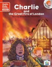Vente livre :  Charlie and the great fire of London  - Sue Finnie - Daniele Bourdais - Yannick Robert