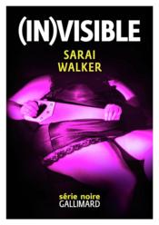 Vente livre :  (in)visible  - Sarai Walker
